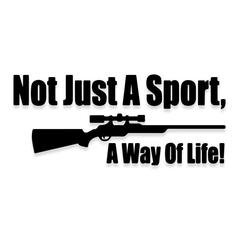Not Just a Sport A WAY OF LIFE Hunting Decal Sticker