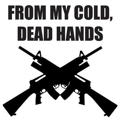 FROM MY COLD DEAD HANDS Gun Decal Sticker