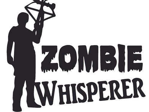 ZOMBIE WHISPERER Decal Sticker