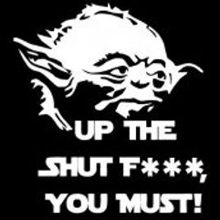 Up the Shut FUCK You Must Yoda Star Wars Decal Sticker