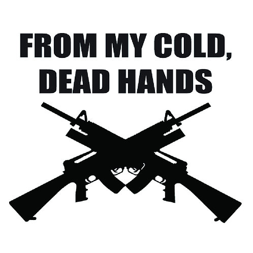 2nd Amendment - From my cold dead hands