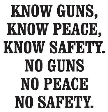 Know Guns Know Peace No Guns No peace Decal Sticker