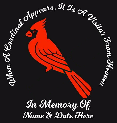 A cardinal is a visitor from heaven in memory of Decal Sticker