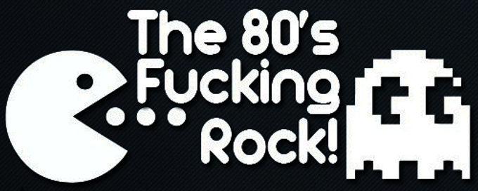 THE 80'S Fucking Rocks! Decal Sticker