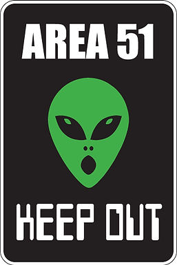 AREA 51 KEEP OUT Funny Sign