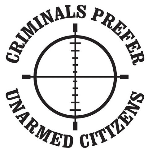 CRIMINALS PREFER UNARMED CITIZENS Decal Sticker