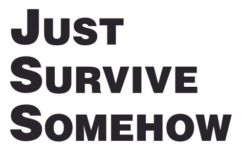 JUST SURVIVE SOMEHOW ZOMBIE Decal Sticker