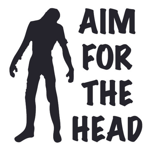AIM FOR THE HEAD Zombie Decal Sticker
