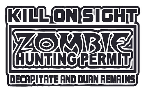 KILL ON SIGHT Zombie Hunting Permit Decal Sticker