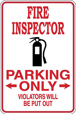 FIRE INSPECTOR Parking Only Violators will BE PUT OUT Funny S