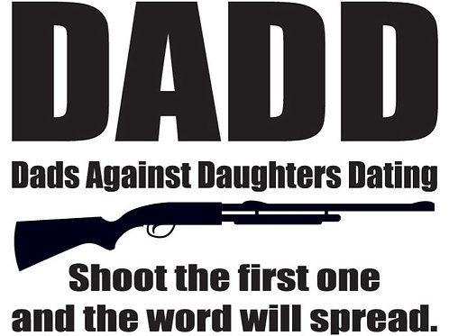 DADD Dad Against Dating Daughters Gun Decal Sticker