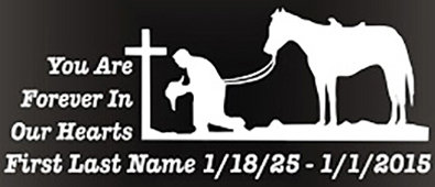 You are in our hearts horse kneeling cross Decal Sticker