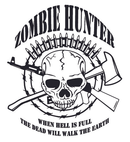 ZOMBIE HUNTER - When hell is full the dead will walk the earth Decal Sticker