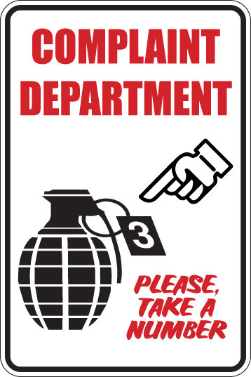COMPLAINT DEPARTMENT Please Take a Number Funny Sign