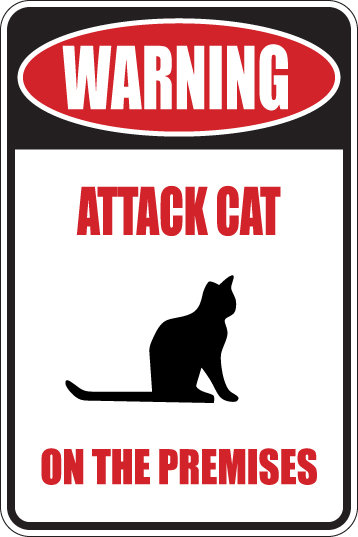 WARNING: Attack Cat on the Premises Funny Novelty Metal Sign