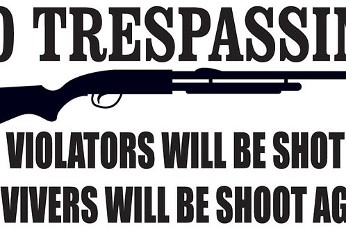 NO TRESPASSING Gun Decal Sticker
