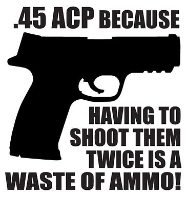 .45 ACP BECAUSE...Decal Sticker