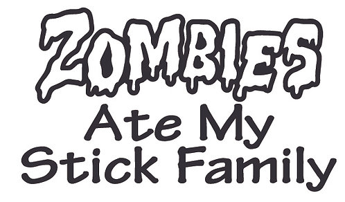 ZOMBIES Ate My Stick Family Decal Sticker