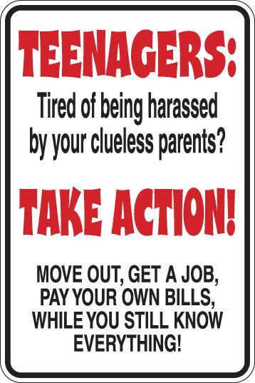 TEENAGERS TAKE ACTION Funny Mom Sign