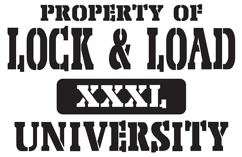 Property of LOCK AND LOAD UNIVERSITY Gun Decal Sticker