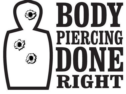 BODY PIERCING DONE RIGHT Gun Decal Sticker