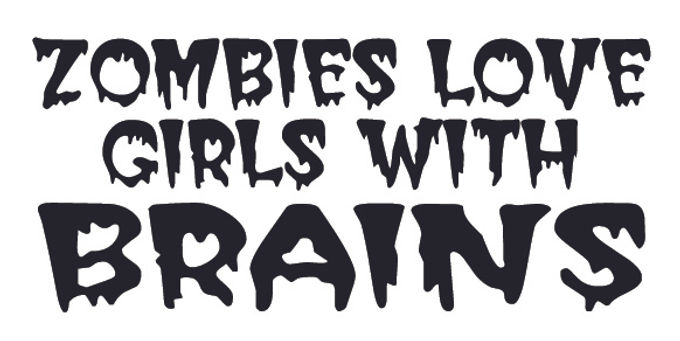 ZOMBIES LOVE GIRLS WITH BRAINS Decal Sticker