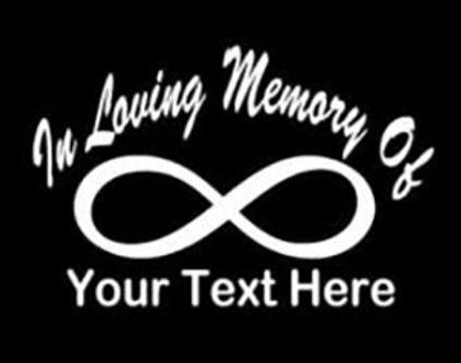 In loving memory infinite Decal Sticker