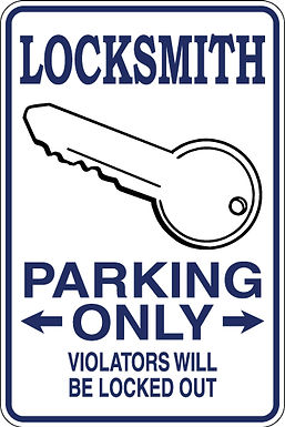 LOCKSMITH Parking Only Violators will BE LOCKED OUT Funny Sign
