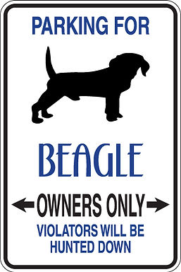 PARKING for Beagle OWNERS ONLY Violators Will Be Hunted Down Si
