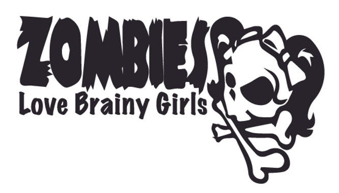 Zombies love BRAINY girls Decal Sticker
