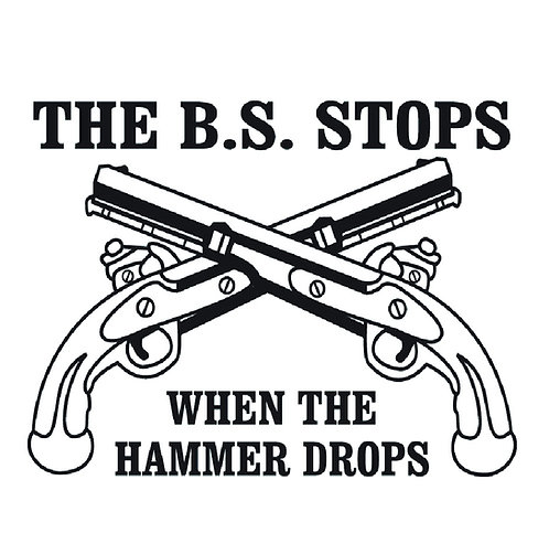 2nd Amendment - The BS stops when the hammer drops