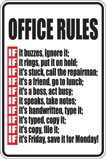 HILARIOUS OFFICE RULES Funny Sign
