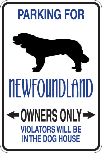 PARKING for Newfoundland OWNERS ONLY Violators Will Be in Doghouse Sign
