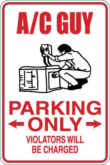 HEATING AND COOLING AVAC Parking Only All Others WILL BE CHARGED Funny Sign