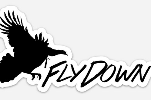 Fly Down Already TURKEY Hunting Window Decal Sticker
