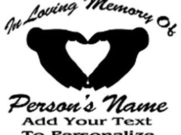 IN LOVING MEMORY OF Heart hands Decal Sticker