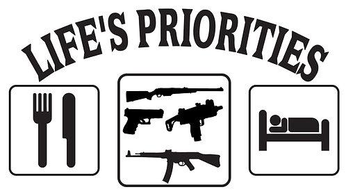 LIFE'S PRIORITIES Gun Decal Sticker