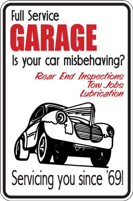 FULL SERVICE GARAGE Servacing since 69 Funny Sign