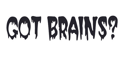 GOT BRAINS? Zombie Decal Sticker