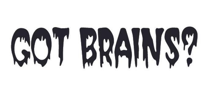 GOT BRAINS? Zombie Decal Sticker