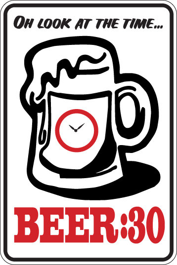 BEER:30 Funny Sign