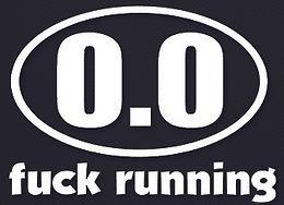 0.0 RUNNING Decal FUCK RUNNING Sticker