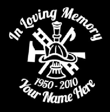 In loving memory of fireman ladder Decal Sticker