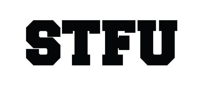 SHUT THE FUCK UP Decal Sticker