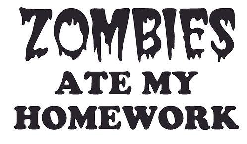 ZOMBIES ATE MY HOMEWORK Decal Sticker