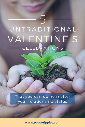 Five Unconventional Ways to Celebrate Valentine's Day