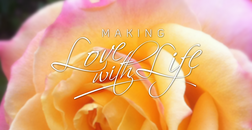 Valentine's universal love online course called Making Love with Life