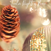 Twelve Ways to Honor Twelve Nights of Peace
