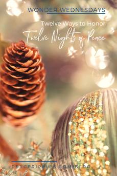 Twelve Ways to Honor Twelve Nights of Peace
