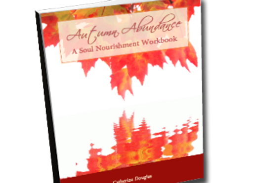 Autumn Abundance: A Soul Nourishment Workbook